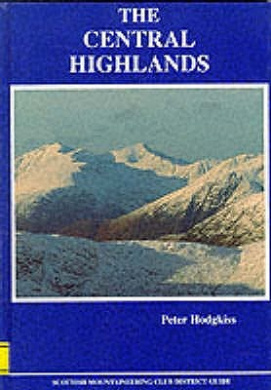 The Central Highlands (Scottish Mountaineering Club district guidebook)