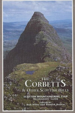 The Corbetts and Other Scottish Hills: Scottish Mountaineering Club Hillwalkers' Guide (SMC hillwalkers' guide)