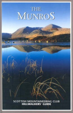 The Munros: Scottish Mountaineering Club Hillwalkers' Guide