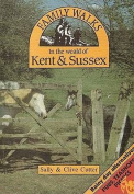 Family Walks in the Weald of Kent & Sussex