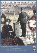 The Diaries of Maria Gyte of Sheldon, Derbyshire 1913-1920