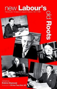 New Labour's Old Roots