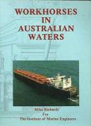 Workhorses in Australian Waters
