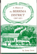 A History of the Berrima District - 1798-1973