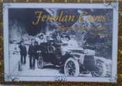 Jenolan Caves, When the Tourists Came