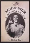 Schreiner: A One Woman Play