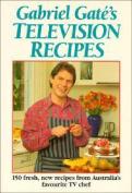 Gabriel Gate's Television Recipes