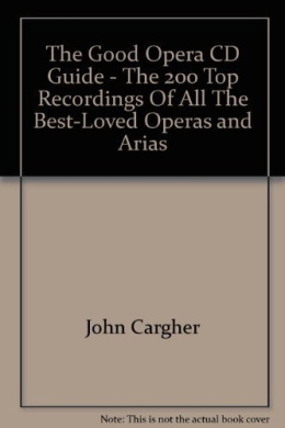 The Good Opera CD Guide