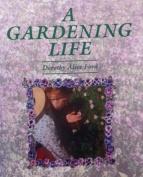 A Gardening Life