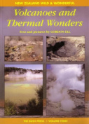 Volcanoes and Thermal Wonders
