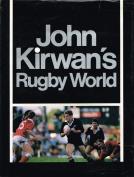 John Kirwan's Rugby World