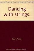 Dancing with Strings