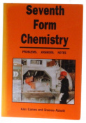 Seventh Form Chemistry - Problems, Answers, Notes