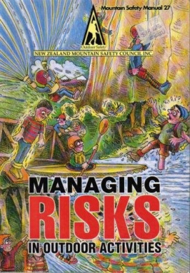 Managing Risks in Outdoor Activities (Mountain safety manual)