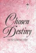 Chosen Destiny