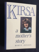 Kirsa: A Mother's Story