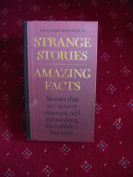 Reader's Digest Book of Strange Stories, Amazing Facts