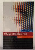Mass Mediauras