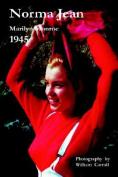 Norma Jean Marilyn Monroe 1945