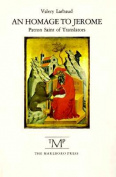An Homage to Jerome, Patron Saint of Translators