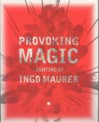 Provoking Magic