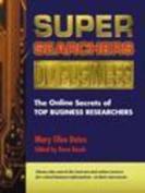 Super Searchers Do Business