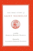 The True Story of Saint Nicholas