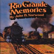 Rio Grande Memories