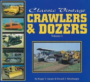 Classic Vintage Crawlers and Dozers