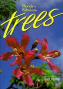 Florida's Fabulous Trees