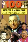100 Native Americans