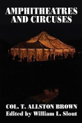 Amphitheatres and Circuses