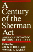A Century of the Sherman Act