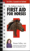 Dr. Kellon's Guide to First Aid for Horses