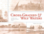 Cross-Grained and Wily Waters