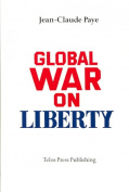 Global War on Liberty: Vol. 1
