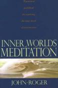 Inner Worlds of Meditation