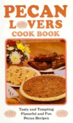 Pecan Lovers Cookbook