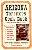 Arizona Territory Cookbook