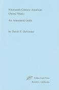 Nineteenth Century American Choral Music