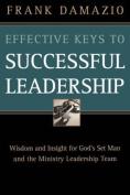 Effective Keys to Successful Leadership