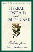 Herbal First Aid and Health Care