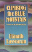 Climbing the Blue Mountain
