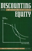 Discounting and Intergenerational Equity