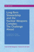 Long-term Stewardship and the Nuclear Weapons Complex