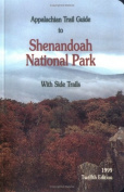 Appalachian Trail Guide to Shenandoah National Park (Appalachian Trail Guides