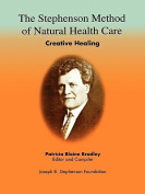 The Stephenson Method of Natural Health Care