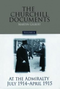 The Churchill Documents, Volume 6