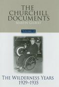 The Churchill Documents, Volume 12