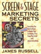 Screen and Stage Marketing Secrets